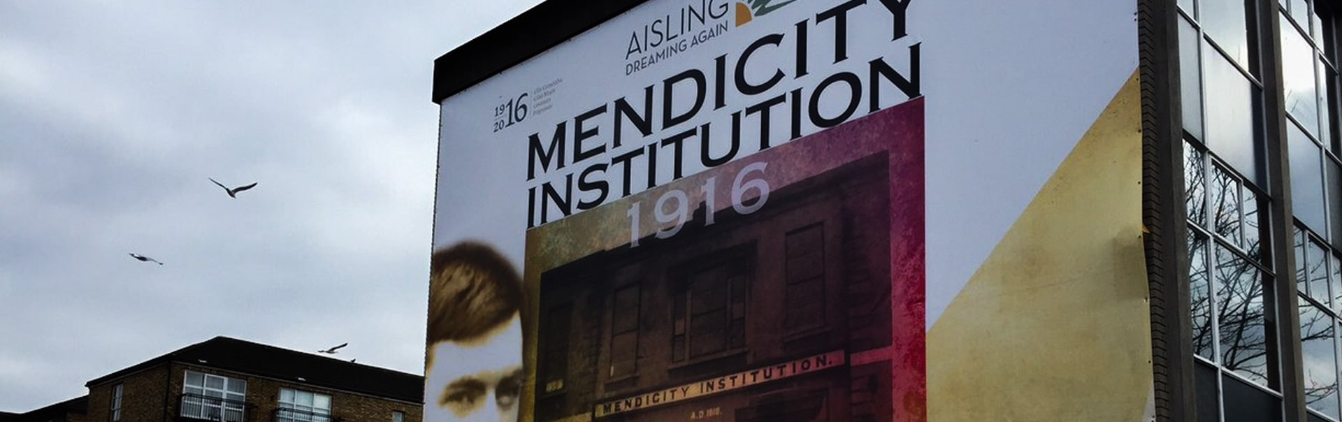 To mark the 1916 Easter Rising we wrapped the Mendicity Institution's facade with a full colour printed banner